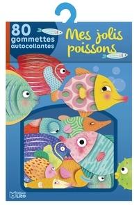 Marie Desbons - Mes jolis poissons - 80 gommettes autocollantes.