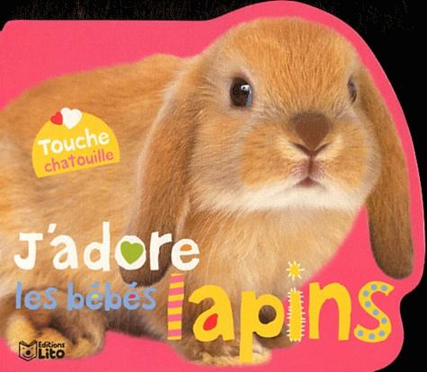 Lito - J'adore les bébés lapins.
