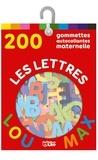 Lito - Les lettres - 200 gommettes autocollantes, maternelle.