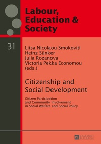 Litsa Nicolaou-smokoviti et Heinz Sünker - Citizenship and Social Development - Citizen Participation and Community Involvement in Social Welfare and Social Policy.