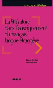 Anne Aubert-Godard - Littérature dans l'enseignement du FLE - Ebook.