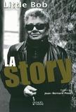 Little Bob - La Story.