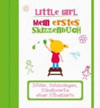 Little Girl. Meine ersten Kunstwerke - Bilder, Zeichnungen, Kunstwerke einer kleinen Künstlerin.