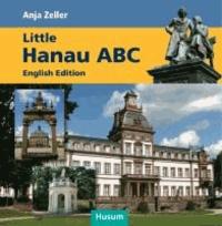 Little Hanau ABC - English Edition.