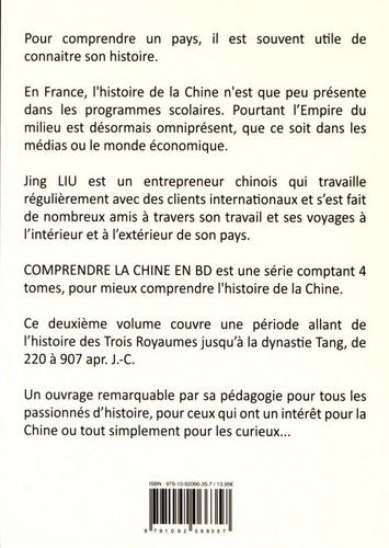 Comprendre la Chine en BD Tome 2 De la période des Trois Royaumes jusqu'à la dynastie Tang de 220 à 907