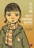 Liu Na et Andrés Vera Martinez - Petit canard blanc - Une enfance en Chine.