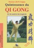 Liujun Jian - Quintessence du Qi Gong. - 2ème édition.