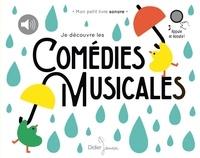 Liuna Virardi - Je découvre les comédies musicales.