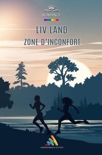 Liv Land et Homoromance Éditions - Zone d'inconfort - Nouvelle lesbienne, feel-good.