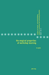 Liv Mjelde - The Magical Properties of Workshop Learning - Translated by Richard Daly.