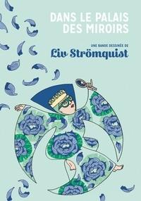 Liv Strömquist - Dans le palais des miroirs.