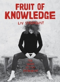 Liv Strömquist - Fruit of Knowledge.