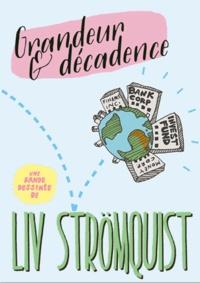 Ebook rar télécharger Grandeur et Décadence par Liv Strömquist (Litterature Francaise)