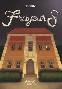 Liveric - Frayeurs.