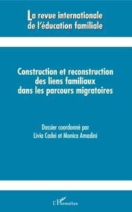 Livia Cadei et Monica Amadini - Construction et reconstruction des liens familiaux dans les parcours migratoires - 462019.
