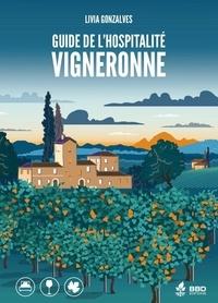 Livia Gonzalves - Guide de l'hospitalité vigneronne.