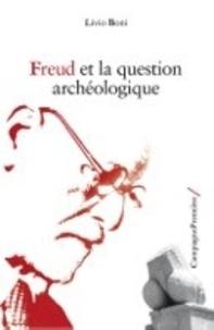 Livio Boni - Freud et la question archéologique.