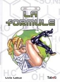 Livio Labuz et  Master Tabou - La formule.
