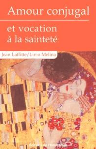 Amour conjugal et vocation à la sainteté.pdf