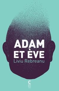 Liviu Rebreanu - Adam et Eve.