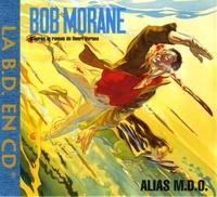Henri Vernes - Bob Morane  : Alias MDO - CD audio.