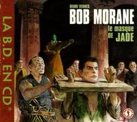 Henri Vernes - Bob Morane  : Le Masque de Jade - CD audio.