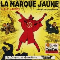 Edgar Pierre Jacobs - La Marque Jaune - CD audio.