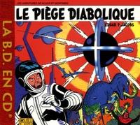 Edgar Pierre Jacobs - Le piège diabolique - CD audio.