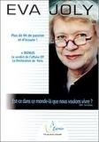 Eva Joly - Est-ce dans ce monde-là que nous voulons vivre ?. 6 CD audio