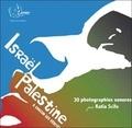Katia Scifo - Israël-Palestine, à chacun ses vérités. 1 CD audio