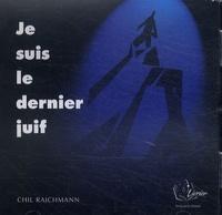 Chil Rajchman - Je suis le dernier juif. 1 CD audio MP3