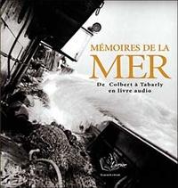 Livrior - Mémoires de la mer. 1 CD audio