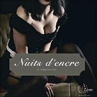 Françoise Rey - Nuits d'encre. 4 CD audio