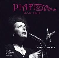 Ginette Richer - Piaf, mon amie - 6 CD audio.
