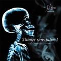 Emmanuel Khalatbari - S'aimer sans tabac !. 1 CD audio