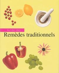 Liz Bestic - Guide des remèdes traditionnels.