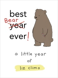 Liz Climo - Best Bear Ever! - A Little Year of Liz Climo.