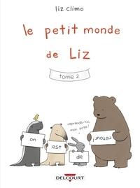 Liz Climo - Le petit monde de Liz Tome 2 : .