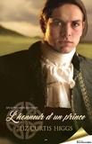 Liz Curtis Higgs - Les Lowlands écossais  : L'honneur d'un prince.