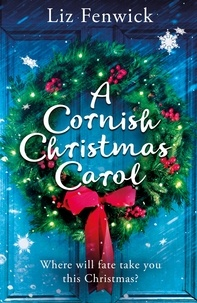 Liz Fenwick - A Cornish Christmas Carol.