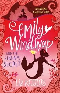 Liz Kessler - Emily Windsnap and the Siren's Secret - Book 4.