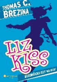 Liz Kiss 02. Maskenmädchen reizt man nicht - Maskenmädchen reizt man nicht.