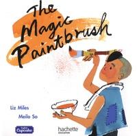 Liz Miles et Meilo So - The Magic Paintbrush.