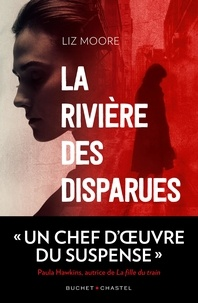 Liz Moore - La rivière des disparues.