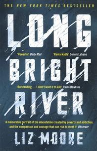 Liz Moore - Long Bright River.
