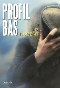Liz Nugent - Profil bas.