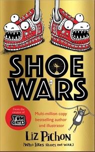 Liz Pichon - Shoe Wars.