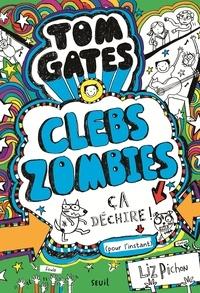 Liz Pichon - Tom Gates Tome 11 : Clebs Zombies, ça déchire ! (pour l'instant).