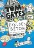 Liz Pichon - Tom Gates Tome 2 : Excuses béton (et autres bons plans).