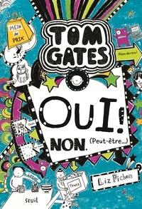 Liz Pichon - Tom Gates Tome 8 : Oui ! Non (peut-être...).